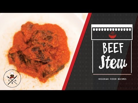 How To Make Nigerian Beef Stew