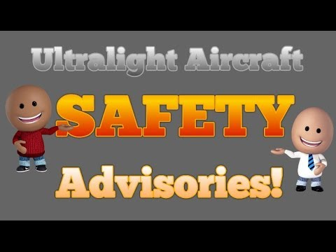 Ultralight Aircraft Safety Advisories Issue 14