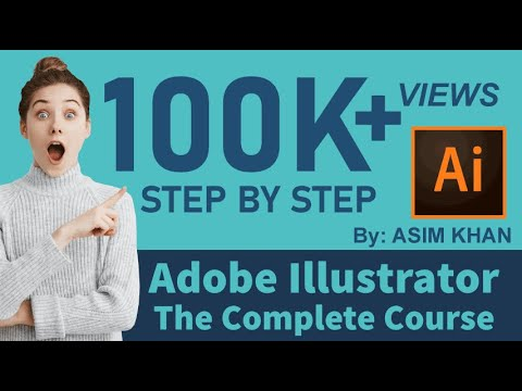 Adobe Illustrator Basics Tutorial | The Complete Beginners Guide in Hindi/Urdu