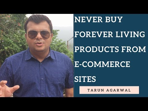 Never Buy Forever Living Products from E-Commerce Websites