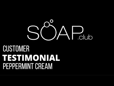 #SoapDotClub Peppermint Cream Soap Review