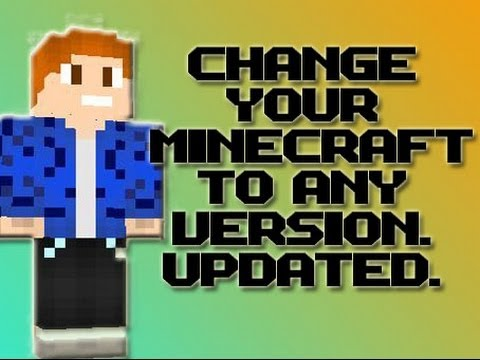 Change Minecraft Version 1.11 and Back - UPDATED! 2017 (NEW VIDEO)