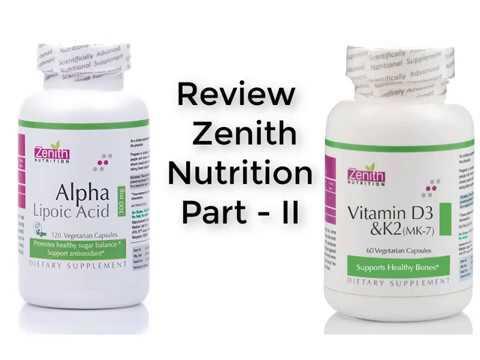 Zenith Nutrition Review Part - II