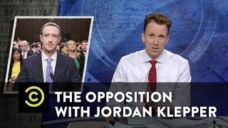 Coaching Mark Zuckerberg: Bring Your Own Facts & Blame the Left - The Opposition w/ Jordan Klepper