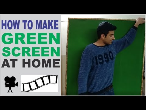 How To Make Green Screen at Home