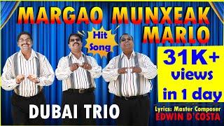 New Konkani Song 2020 - MARGAO GHODDNNI – By Edwin D'Costa - DUBAI TRIO- Edwin, Anthony, Manuxin