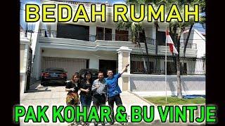 Bedah Rumah Pak Kohar & Bu Vintje (leader Ffg & Direktur Perusaahan Surabaya)