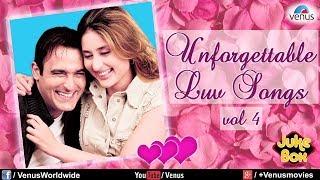 Unforgettable Love Songs Vol.4 | Romantic Songs Audio Jukebox