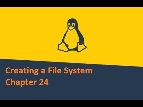 Learn Linux Creating a File System Chapter 24