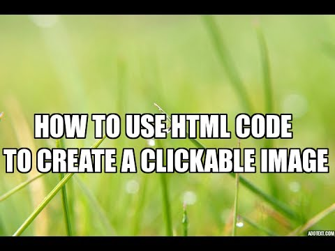 How to use html code to create a clickable image