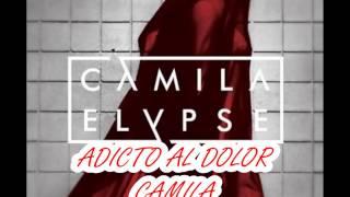 Camila Adicto Al Dolor Álbum Elypse