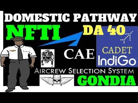 NATIONAL FLYING TRAINING INSTITUTE NFTI GONDIA | CAE INDIGO CADET PILOT PROGRAM | DOMESTIC PATHWAY |