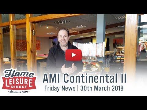 AMI Continental II | Friday News 30th March 2018