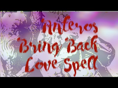 Hypnosis Spell - Lost Love Reunited by Anteros (Binaural Beat Meditation Mantra)