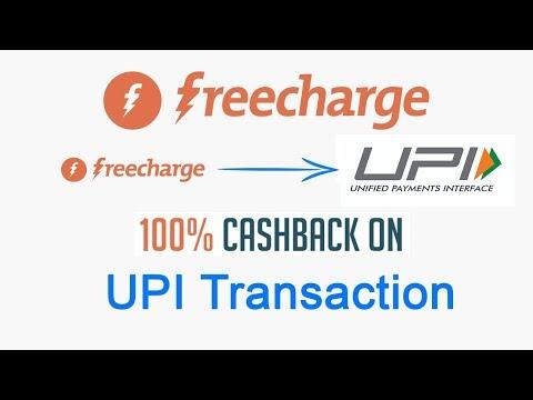 Freecharge Offer 100% Cash Back On UPI Transaction