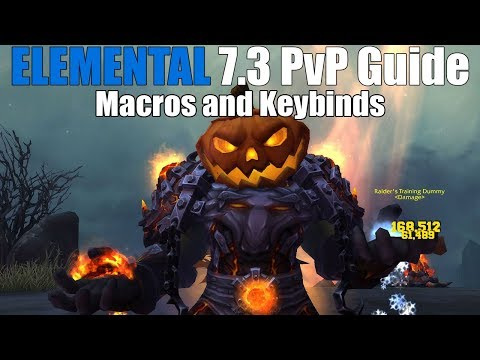 7.3 Elemental Shaman PvP Guide - MACROS AND KEYBINDS (WoW Legion)