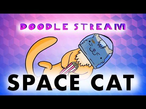 DOODLE STREAM - SPACE CAT