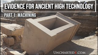 Evidence for Ancient High Technology - Part 1: Machining