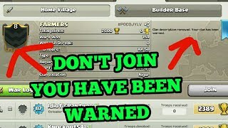 Clash of Clans !! Don't join this clan you have been warned!!COC