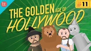 the golden age of hollywood crash course film history 11