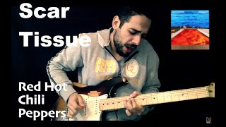 Scar Tissue Red Hot Chili Peppers 5B 5Bguitar Cover 5D 5D