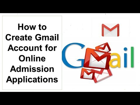 How to Create Gmail Account for Online Admission Applications