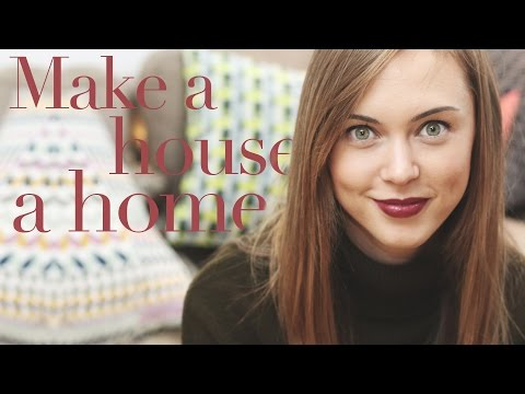 4 TIPS ON MAKING YOUR HOUSE A HOME | HANNAH MAGGS | #AD
