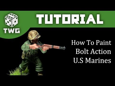 Bolt Action Tutorial: How To Paint U.S Marines