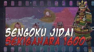 Battle of Sekigahara 1600 - Sengoku Jidai DOCUMENTARY