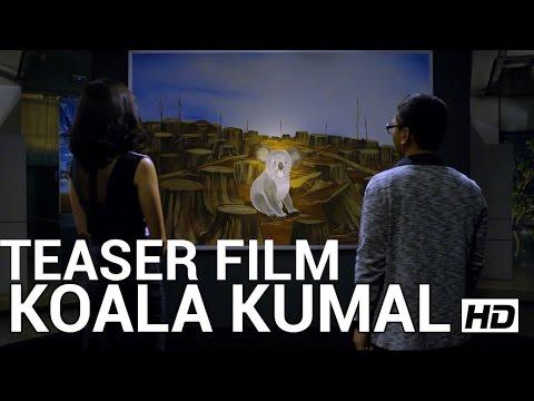Teaser film KOALA KUMAL (di bioskop Lebaran 2016)