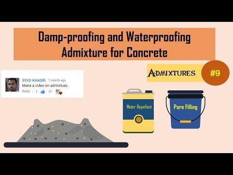 Damp-proofing and Waterproofing Admixture for Concrete || Admixtures #9