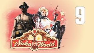 NUKA WORLD #9 : The Good, the Bad and the Damned Sexy