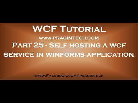 Part 25   Self hosting a wcf service in winforms application