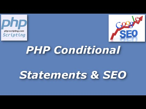 PHP Conditional Statements for SEO and Site Navigation