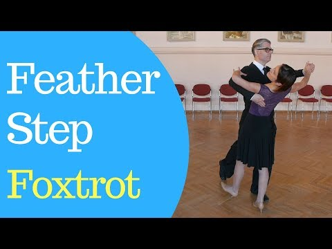 Foxtrot Feather Step - Pre Bronze Level (For Beginners)