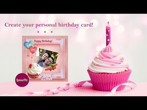 Guide to create personal Birthday cards online