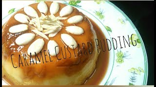 Caramel Custard Pudding │ Ramadan Iftar Special │ Process in Description below