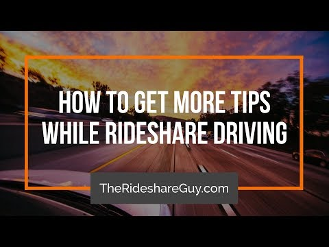 How to Get More Tips While Rideshare Driving