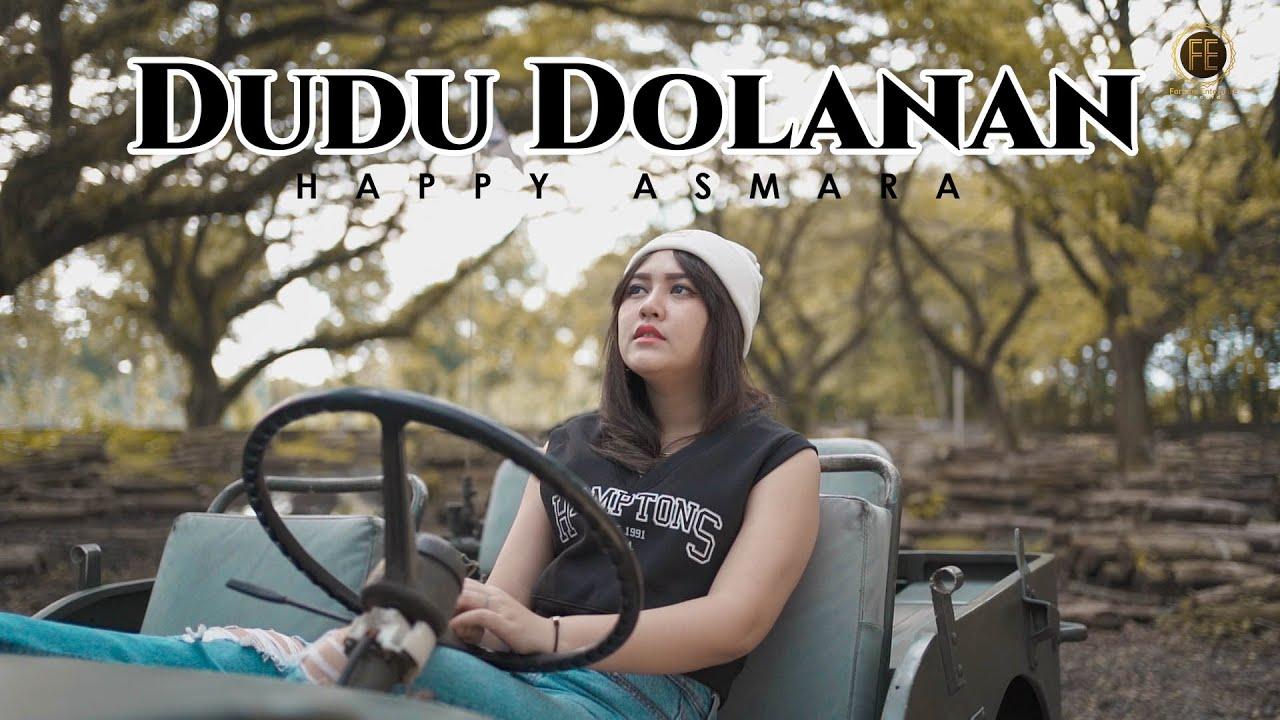 Download HAPPY ASMARA - DUDU DOLANAN ( Official Music Video ) MP3 Gratis