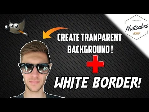 HOW TO: CREATE TRANSPARENT BACKGROUND AND WHITE OUTLINE ! - GIMP