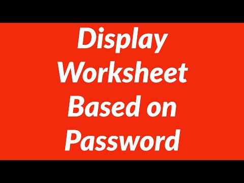 How to display worksheet based on a password