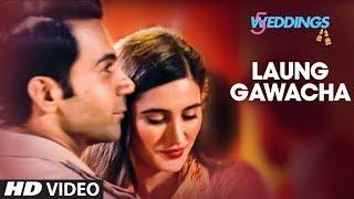 Laung Gawacha Video | 5 Weddings | Raj Kummar Rao, Nargis Fakhri | Saru Maini  | ArnieB