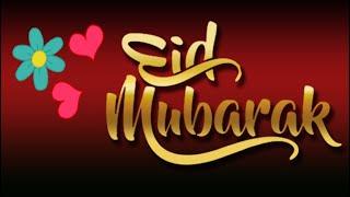 Eid Mubarak | Special Eid Mubarak Status  | Happy Eid |  Wishes  | Whatsapp Video | Greetings
