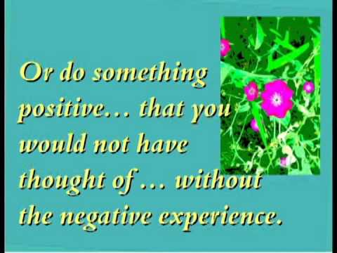 Stay Positive - Maintain a positive attitude and positive approach to life.