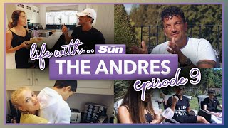 Life with the Andres: Episode Nine