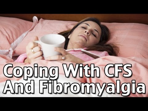 Coping With Chronic Fatigue Syndrome and Fibromyalgia