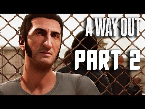 A Way Out Walkthrough Gameplay Part 2 - FULL GAME CO-OP! (PS4 Pro Gameplay)