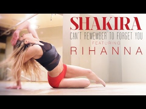 Shakira - Can't Remember To Forget You ft. Rihanna (Dance Routine)