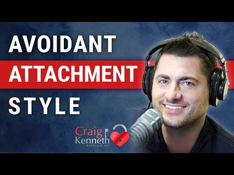 Avoidant Attachment Style