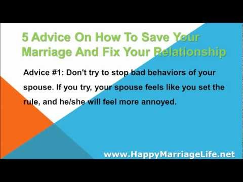 5 Advice On How To Save Your Marriage And Fix Your Relationship